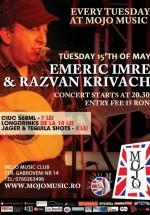 Concert Emeric Imre & Razvan Krivach în Mojo Music Club din Bucureşti