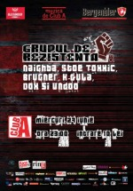 Concert Grupul de Rezistenţă în Club A din Bucureşti