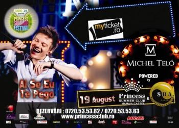 Concert Michel Teló în Princess Summer Club din Mamaia