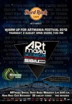 Warm-up ARTmania Festival în Hard Rock Cafe din Bucureşti