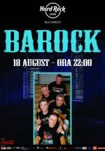 Concert Barock în Hard Rock Cafe din Bucureşti
