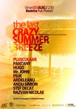 """""""The Last Crazy Summer Breeze"""" în Beatrice Pub din Ploieşti"""