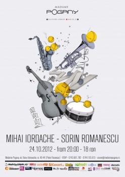 Iordache & Sorin Romanescu în Madame Pogany din Bucureşti