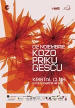 Kozo, Priku, Gescu în Kristal Club din Bucureşti