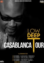 Low Deep T – Casablanca Tour