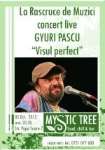 Concert LIVE Ioan Gyuri Pascu în Mystic Tree din Bucureşti