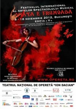 """Festivalul """"Viaţa e frumoasă!"""" 2012 la Bucureşti"""