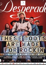 "Concert Desperado – ""These Boots are Made for Rockin"" în Diesel Club din Cluj-Napoca"