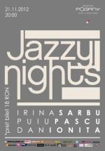 Jazzy Nigths în Madame Pogany din Bucureşti
