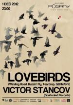 Lovebirds şi Victor Stancov în Madame Pogany din Bucureşti