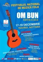 Festivalul Om Bun 2012 la Bucureşti
