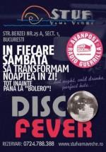 Disco Fever în Stuf Vama Veche din Bucureşti