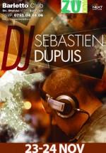 DJ Sebastien Dupuis în Barletto Club din Bucureşti