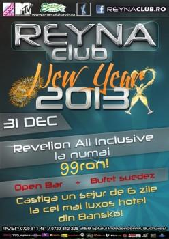 New Year's Eve 2013 în Reyna Club din Bucureşti