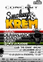 Concert Smokey & Krem în The Stage din Bacău