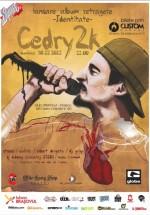 Concert Retragere Cedry2k în Club Afterhour din Braşov