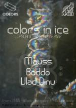 Mauss, Boddo şi Vlad Dinu în Colors Club din Bucureşti