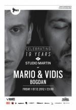 Mario & Vidis în Studio Martin din Bucureşti