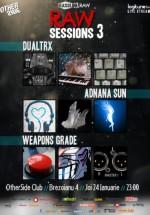Raw Session 3 cu Weapons Grade şi DualTRX în Club Expirat din Bucureşti