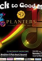 Back to Good Music în Club Planters din Bucureşti