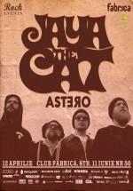 Concert Jaya the Cat în Club Fabrica din Bucureşti – ANULAT