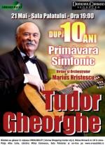 Concert Tudor Gheorghe – Primăvara Simfonic – După 10 ani la Sala Palatului din Bucureşti