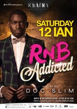 R'N'B Addicted în Club Kharma din Cluj-Napoca