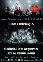 Concert Dan Helciug & Spitalul de Urgenţă în Euphoria Music Hall din Cluj-Napoca