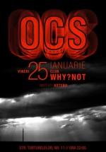 Concert OCS în Club Why?Not din Bucureşti