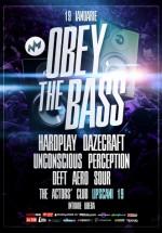 Obey the Bass în The Actor's Club din Bucureşti