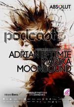 Adrian Eftimie, MoonSound şi Marika în Absolut Party Bar din Bucureşti