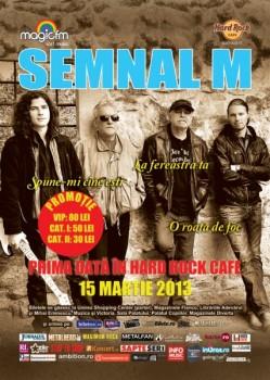 Concert Semnal M în Hard Rock Cafe din Bucureşti