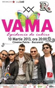 """Concert Vama – """"Epidemie de iubire"""" la Cinema Patria din Bucureşti (CONCURS)"""