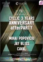 Cyclic 3 Years Anniversary Afterparty în Barocco Bar din Bucureşti