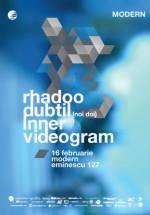 Rhadoo, Dubtil şi Inner în Club Modern din Bucureşti