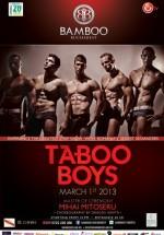 Taboo Boys în Club Bamboo din Bucureşti