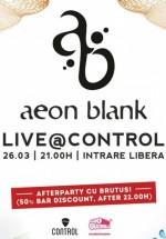 Concert Aeon Blank în Control Club din Bucureşti