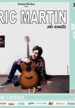 Concert LIVE Eric Martin în Club Doors din Constanţa