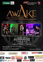 Concert Awake în Ageless Club din Bucureşti