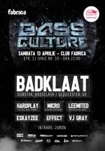 Bass Culture cu Badklaat în Club Fabrica din Bucureşti