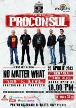 Concert Proconsul la Hanul cu Tei din Bucureşti