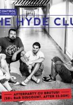 Concert The Hyde Club în Control Club din Bucureşti