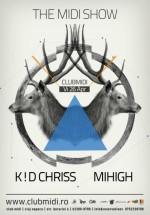 K!D Chriss şi Mihigh în Club Midi din Cluj-Napoca