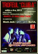 Concerte Black Jack, Get Beget şi S.I.T.A. în Club A din Bucureşti