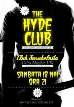 Concert The Hyde Club în Club Şurubelniţa din Bucureşti