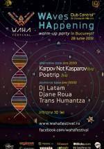 Waha Festival 2013 warm-up party în Control Club din Bucureşti