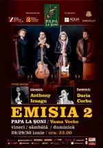 Concert Emisia 2 în Papa la Şoni din Vama Veche
