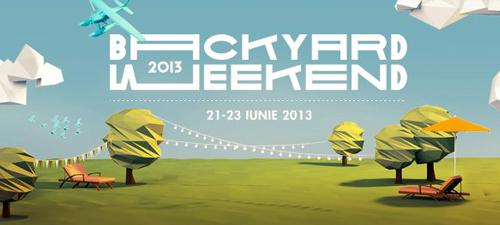 CONCURS: Câştigă invitaţii la Backyard Weekend 2013