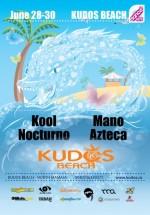 Kool, Nocturno, Mano şi Azteca la Kudos Beach din Mamaia