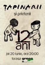 Concert aniversar Ţapinarii şi prietenii în Green Hours 2 din Bucureşti
